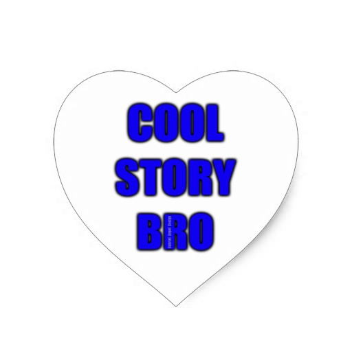 Cool Story Bro Heart Sticker