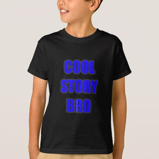 Cool Story Bro Kids' Hanes TAGLESS® T-Shirt