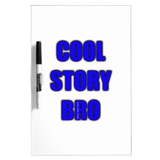 Cool Story Bro Medium w/ Pen