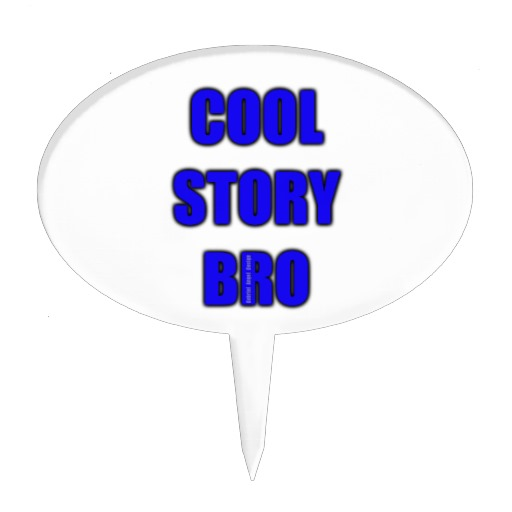 Cool Story Bro Oval Cake Topper