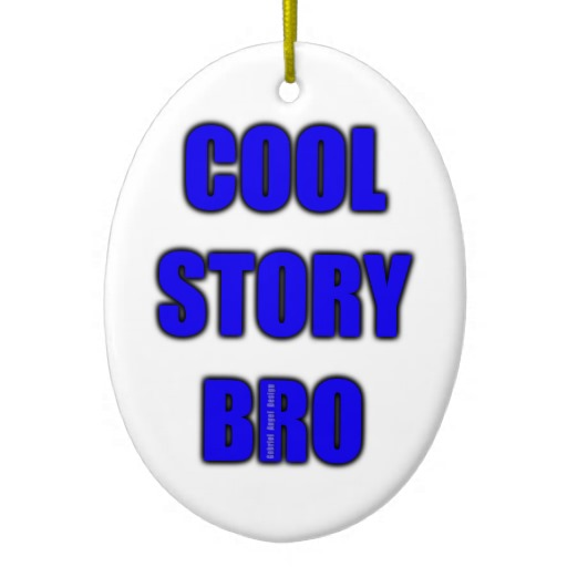 Cool Story Bro Oval Ornament