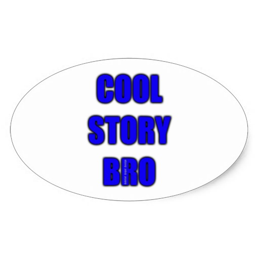 Cool Story Bro Oval Sticker