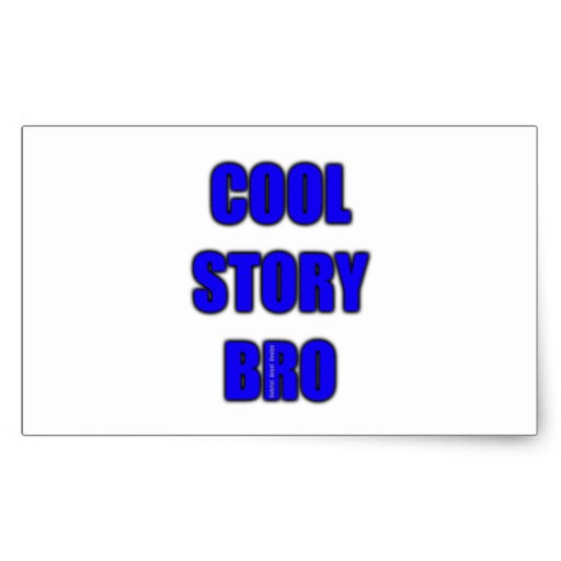 Cool Story Bro Rectangular Sticker