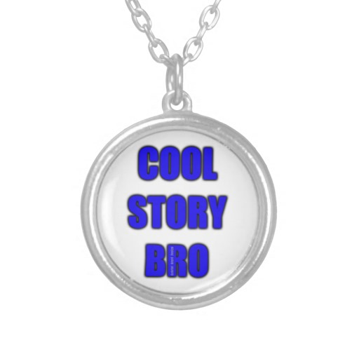 Cool Story Bro Round Necklace