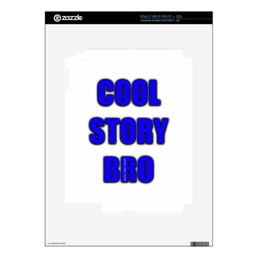 Cool Story Bro Skin For iPad 2