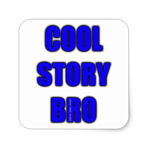Cool Story Bro Square Sticker