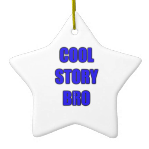 Cool Story Bro Star Ornament