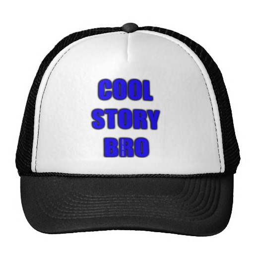 Cool Story Bro Trucker Hat