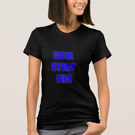 Cool Story Bro Women's American Apparel Fine Jersey T-Shirt