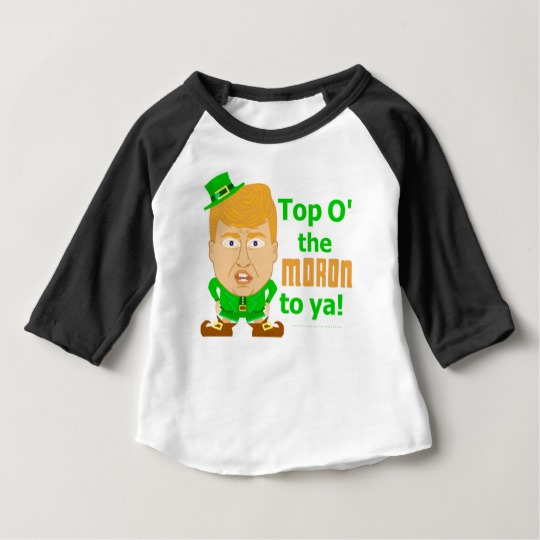 Top O the Moron to Ya Baby American Apparel 3/4 Sleeve Raglan T-Shirt