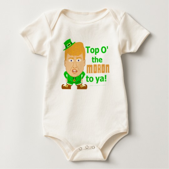 Top O the Moron to Ya Baby American Apparel Organic Bodysuit