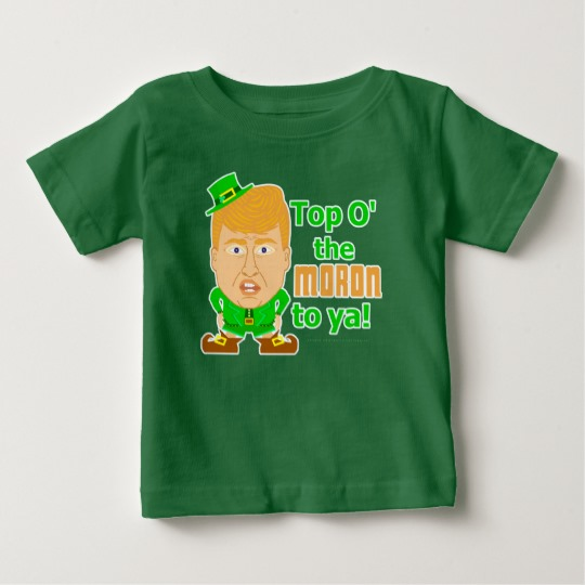 Top O the Moron to Ya Baby Fine Jersey T-Shirt