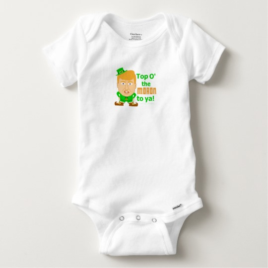 Top O the Moron to Ya Baby Gerber Cotton Onesie