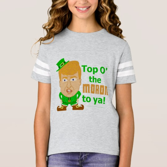 Top O the Moron to Ya Girls' Football Shirt