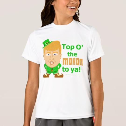 Top O the Moron to Ya Girls' Sport-Tek Competitor T-Shirt