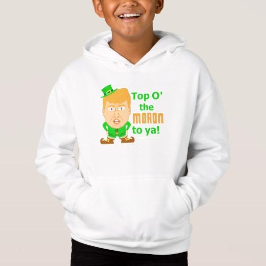 Top O the Moron to Ya Kids' Fleece Pullover Hoodie