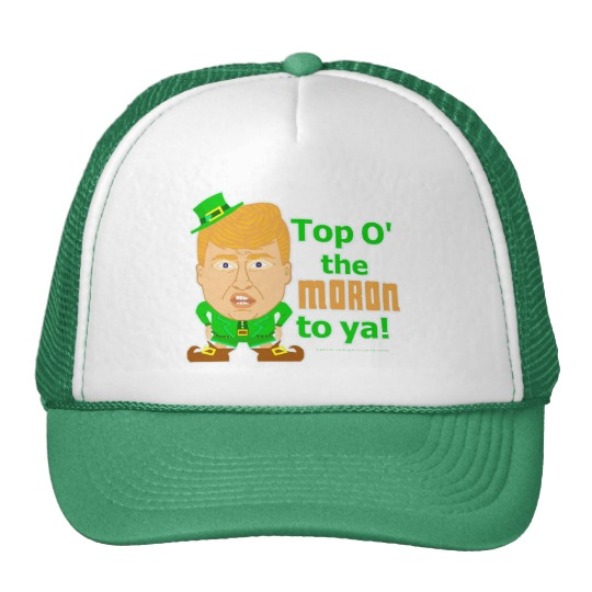 Top O the Moron to Ya Trucker Hat