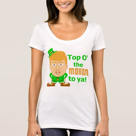 Top O the Moron to Ya Women's Next Level Scoop Neck T-Shirt