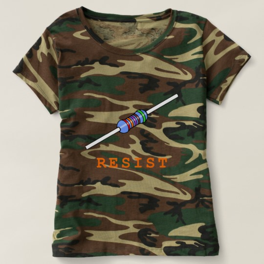 Resist with Resistor Women's Camouflage T-Shirt