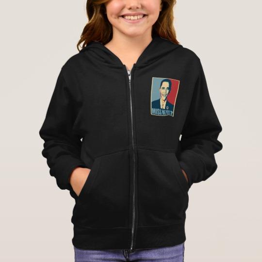 Obama Miss Me Yet? Girl's Basic Zip Hoodie