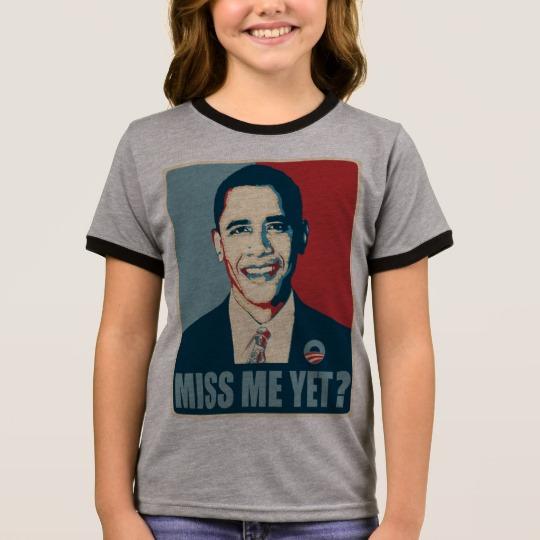 Obama Miss Me Yet? Girl's Ringer T-Shirt