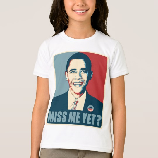 Obama Miss Me Yet? Girls' American Apparel Fine Jersey T-Shirt