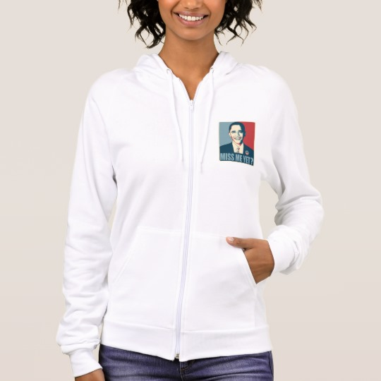 Obama Miss Me Yet? Women's American Apparel California Fleece Zip Hoodie