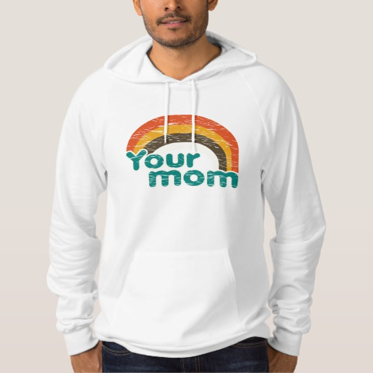 Your Mom American Apparel California Fleece Pullover Hoodie