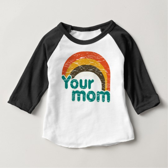Your Mom Baby American Apparel 3/4 Sleeve Raglan T-Shirt