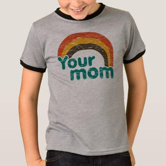 Your Mom Kids' Basic Ringer T-Shirt