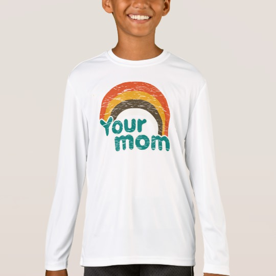Your Mom Kids' Sport-Tek Competitor Long Sleeve T-Shirt