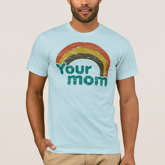 Your Mom Men's Basic American Apparel T-Shirt