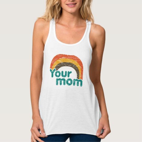 Your Mom Women's Bella+Canvas Flowy Racerback Tank Top