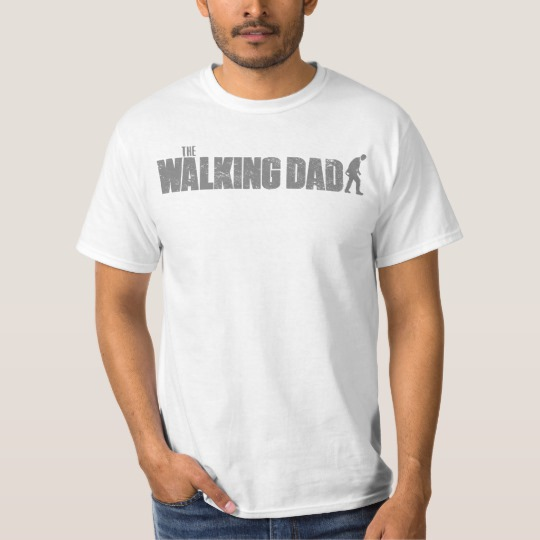 The Walking Dad Value T-Shirt