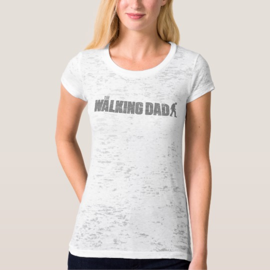 The Walking Dad Women's Canvas Fitted Burnout T-Shirt