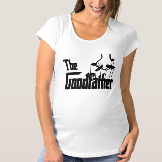 The Goodfather Maternity T-Shirt