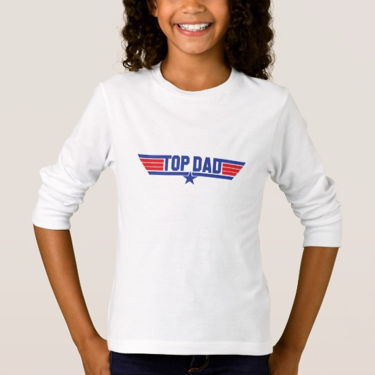 Top Dad Girls' Basic Long Sleeve T-Shirt