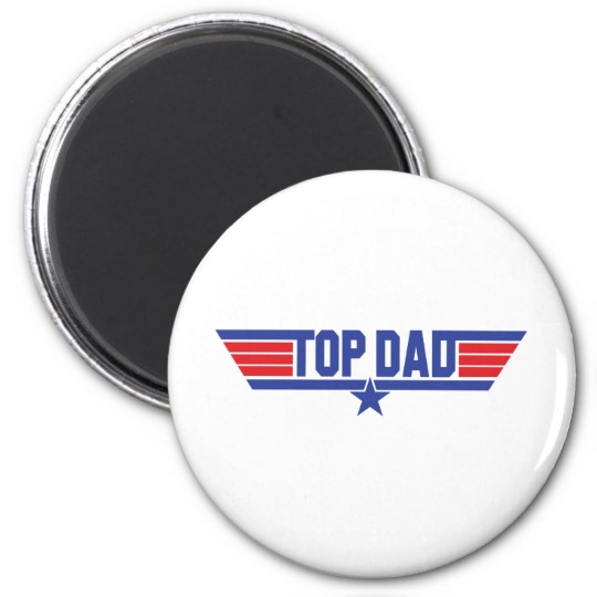 Top Dad Round Magnet