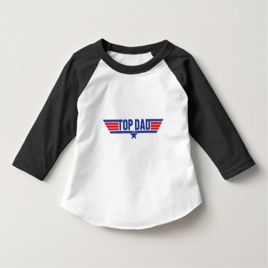 Top Dad Toddler American Apparel 3/4 Sleeve Raglan T-Shirt