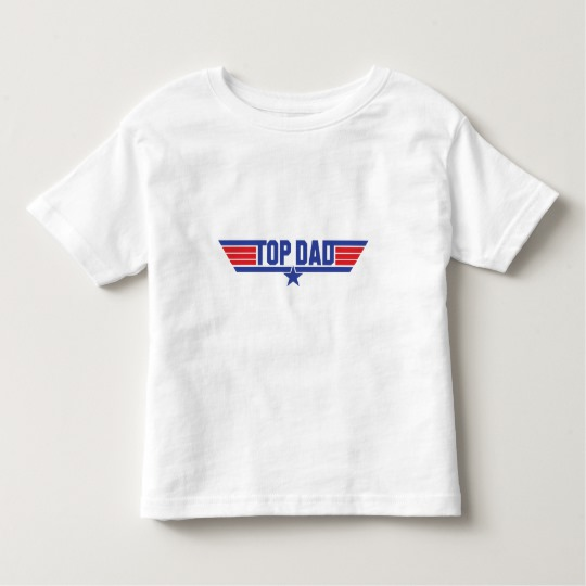 Top Dad Toddler Fine Jersey T-Shirt