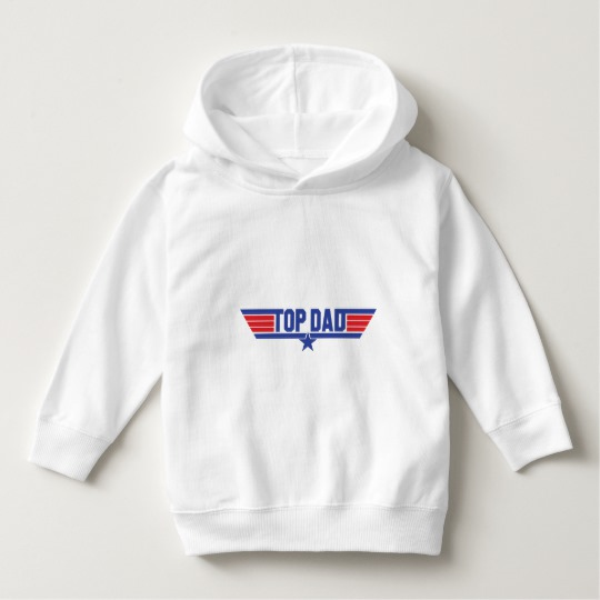 Top Dad Toddler Pullover Hoodie