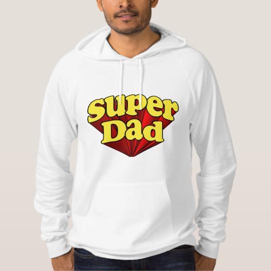 Super Dad American Apparel California Fleece Pullover Hoodie