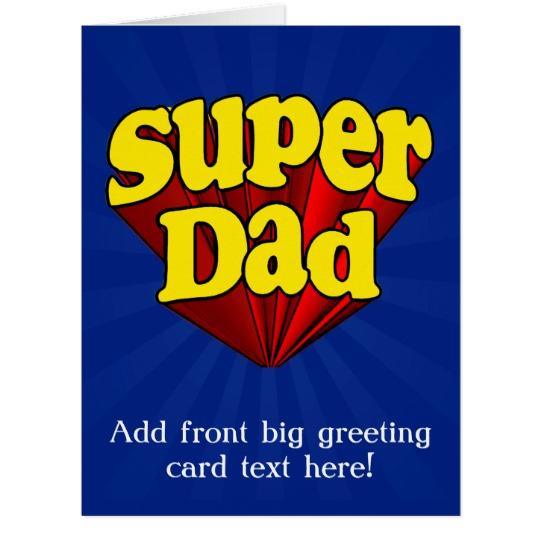 "Super Dad Big (8.5"" x 11"") Greeting Card"