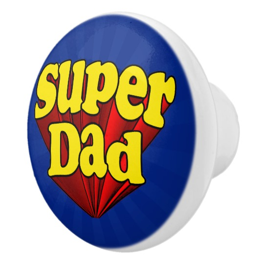 Super Dad Ceramic Knob