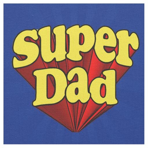 Super Dad Fabric