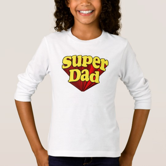 Super Dad Girls' Basic Long Sleeve T-Shirt