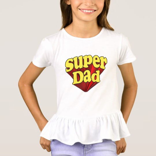 Super Dad Girls' Ruffle T-Shirt