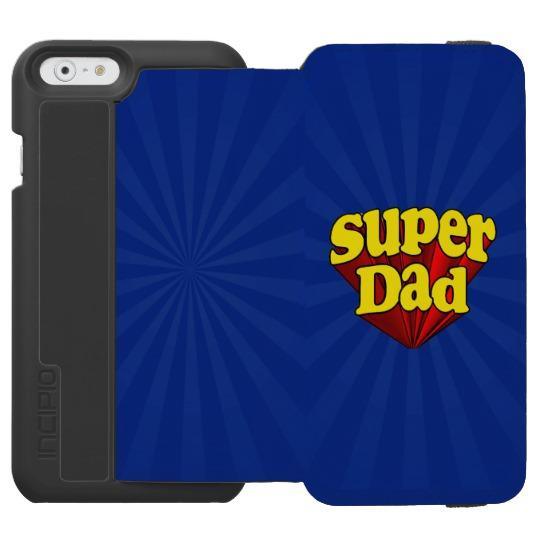 Super Dad Incipio Watson™ iPhone 6/6s Wallet Case