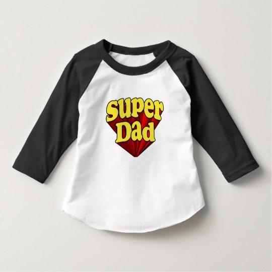 Super Dad Toddler American Apparel 3/4 Sleeve Raglan T-Shirt