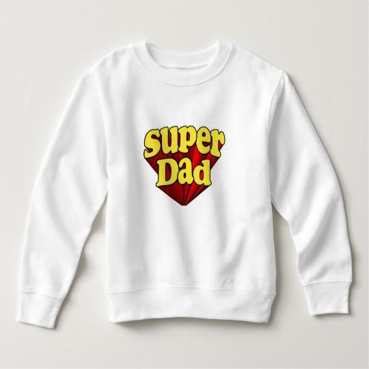 Super Dad Toddler Fleece Sweatshirt